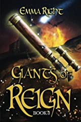 Giants of Reign: Young Adult/Middle Grade Adventure Fantasy (Reign Fantasy, Book 3) (Volume 3) Paperback