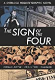 The Sign of the Four (Illustrated Classics): A Sherlock Holmes Graphic Novel