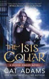 The Isis Collar, Cat Adams, 0765367157