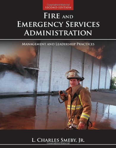 Fire and Emergency Services Administration: Management and Leadership Practices, 2nd Edition