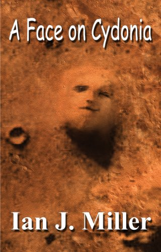 A Face On Cydonia by Ian J Miller ebook deal