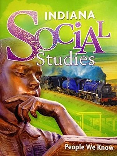 People We Know, Grade 2: Harcourt School Publishers Social Studies Indiana (Harcourt Social Studies) (Harcourt Social Studies People We Know Grade 2)