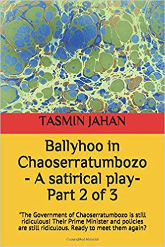 Amazon Fr Ballyhoo In Chaoserratumbozo Part 2 A Satirical Play