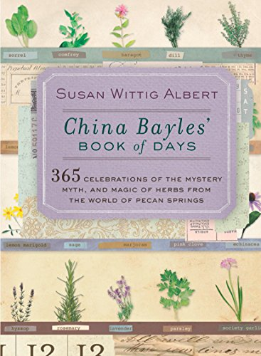 China Bayles' Book of Days (China Bayles Mystery) by Susan Wittig Albert