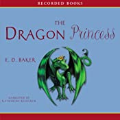 Dragon Princess: Tales of the Frog Princess | E. D. Baker