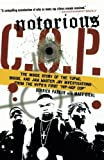 img - for Notorious C.O.P.: The Inside Story of the Tupac, Biggie, and Jam Master Jay Investigations from NYPD's First Hip-Hop Cop by Derrick Parker (2007-10-16) book / textbook / text book