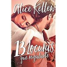 13 locuras que regalarte (Spanish Edition)