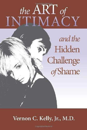 The Art of Intimacy and the Hidden Challenge of Shame