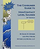 The Consumer Guide to Non-Contact Level Gauges, Spitzer, David W. and Boyes, Walt, 1932095152