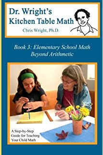 Dr. Wrightu0027s Kitchen Table Math: Book 3