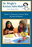 Dr. Wright's Kitchen Table Math, Chris Wright, 098292111X