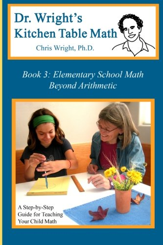 Read Online Dr. Wright's Kitchen Table Math: Book 3 pdf