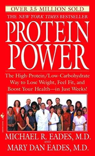 Power Plan - Protein Power: The High-Protein/Low Carbohydrate Way to Lose Weight, Feel Fit, and Boost Your Health-in Just Weeks!