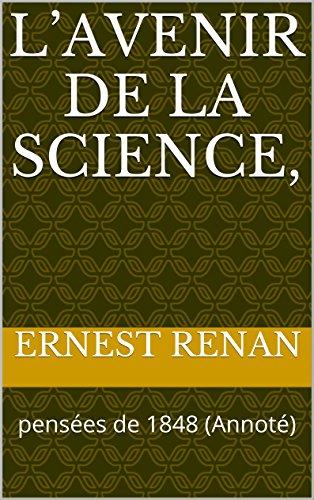 Avenir de la science (French Edition)