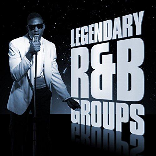 Legendary R&B Groups