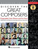 Discover the Great Composers: Digital W/Recordings, , 1480338338