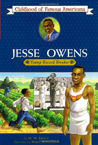 Search : Jesse Owens: Young Record Breaker (Childhood of Famous Americans)