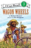 Front cover for the book Wagon Wheels by Barbara Brenner
