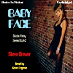 Baby Face: Bubba Mabry, Book 2 | Steve Brewer