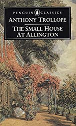 The Small House at Allington (Penguin Classics)
