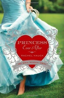 Princess Ever After (Royal Wedding Series)