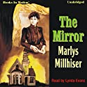 The Mirror Audiobook by Marlys Millhiser Narrated by Lynda Evans