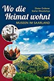 img - for Wo die Heimat wohnt book / textbook / text book