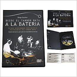 Desde El Tambor Bata A La Bateria. Libro + Dvd: Diego Gosiker ...