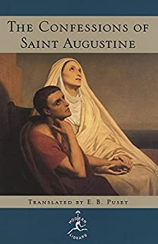 The Confessions of Saint Augustine (Modern Library) by [Augustine]