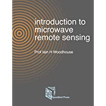Introduction to Microwave Remote Sensing