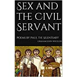 Sex and the Civil Servant: Poems by Paul the Silentiary