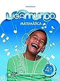 capa de Ligamundo. Matemática - 4º Ano