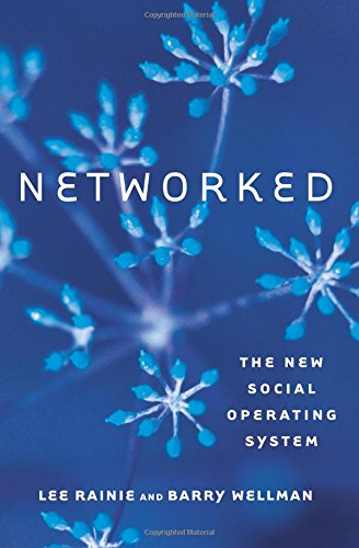 Networked: The New Social Operating System (The MIT Press) by The MIT Press