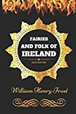 img - for Fairies and Folk of Ireland: By William Henry Frost - Illustrated book / textbook / text book