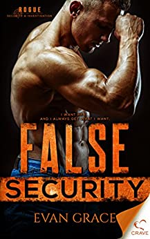 False Security (Rogue Security and Investigation Book 2) by [Grace, Evan]
