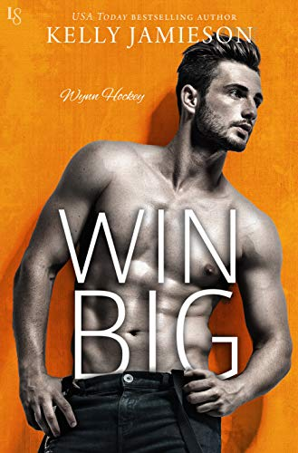 Win Big: A Wynn Hockey Novel by [Jamieson, Kelly]