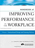 Handbook of Improving Performance in the Workplace, Instructional Design and Training Delivery (Volume 1)