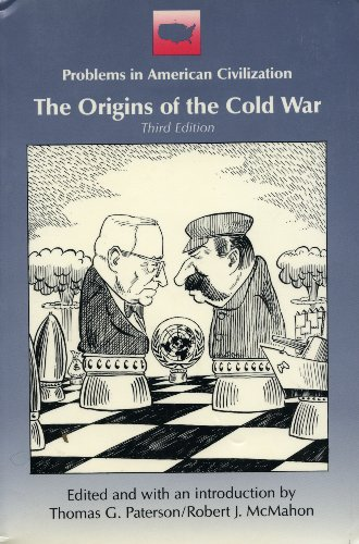 The Origins of the Cold War (Problems in American civilization)