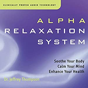 Alpha Relaxation System Audiobook