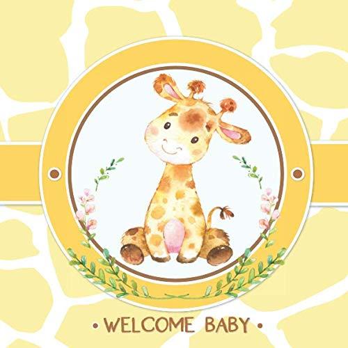 Baby Shower Giraffe (Welcome Baby: Shower Guest Book: Safari Jungle Baby Shower Guestbook + BONUS Gift Tracker Log and Keepsake Pages | Baby Giraffe Yellow Gender)