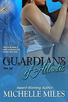 Guardians of Atlantis Box Set by [Miles, Michelle]