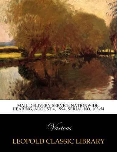 Mail delivery service nationwide: Hearing, August 4, 1994, Serial No. 103-54