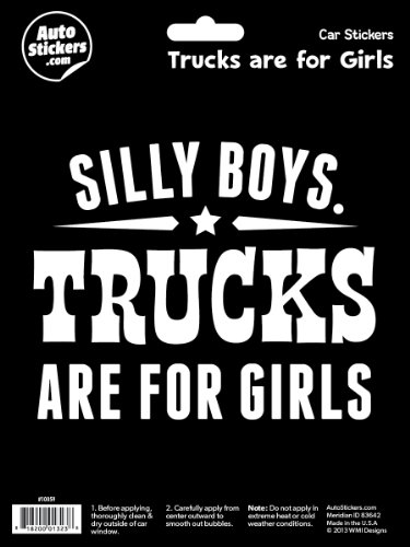 WMI Designs (10059) Trucks are for Girls Sticker
