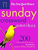 new york times sunday crossword - The New York Times Sunday Crossword Omnibus Volume 11: 200 World-Famous Sunday Puzzles from the Pages of The New York Times