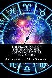 img - for The Prophecies of the Brahan Seer (Coinneach Odhar Fiosaiche) book / textbook / text book
