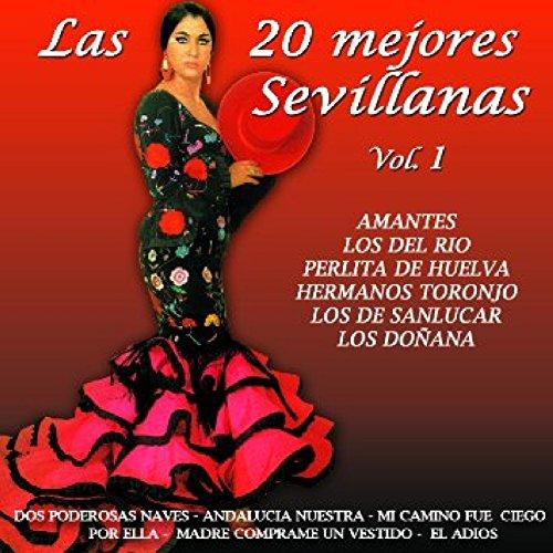 Las 20 Mejores Sevillanas Vol. 1