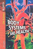 Body Systems and Health, Ann Fullick, 140347527X