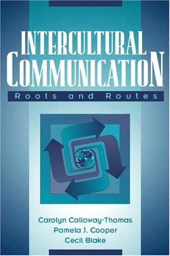 Intercultural Communication: Roots and Routes