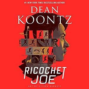 Ricochet Joe | Livre audio Auteur(s) : Dean Koontz Narrateur(s) : James Patrick Cronin