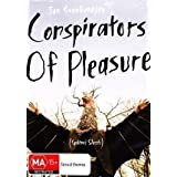 Conspirators of Pleasure (1996) ( Spiklenci slasti ) ( Conspiradores do Prazer ) [ NON-USA FORMAT, PAL, Reg.0 Import - Australia ] by Petr Meissel